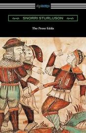 The Prose Edda (Translated with an Introduction, Notes, and Vocabulary by Rasmus B. Anderson) by Snorri Sturluson