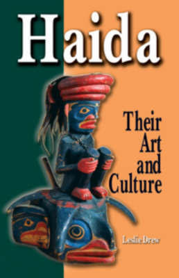 Haida, Revised Edition by Leslie Drew