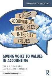 Giving Voice to Values in Accounting by Tara J. Shawver