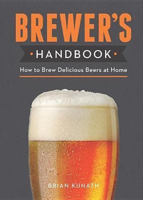 The Brewer's Handbook by Brian Kunath