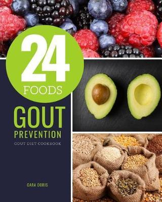 24 Foods Gout Prevention by Cara Doris