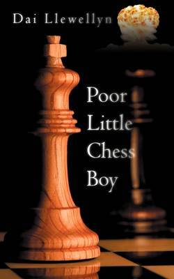 Poor Little Chess Boy by Dai Llewellyn image