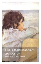 Childhood, Boyhood, Youth by Leo Tolstoy image