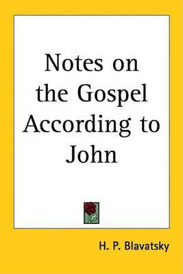 Notes on the Gospel According to John by H.P. Blavatsky image