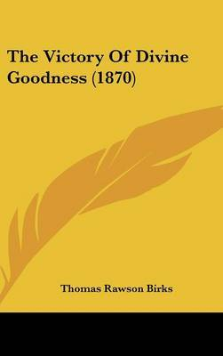 The Victory of Divine Goodness (1870) by Thomas Rawson - Birks image