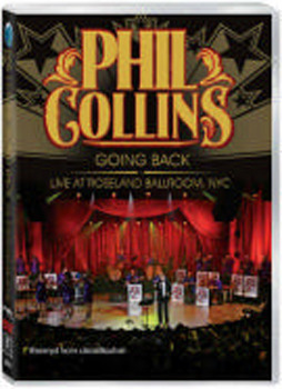 Phil Collins: Going Back - Live at The Roseland Ballroom NYC on DVD