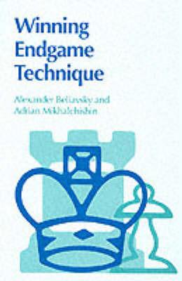Winning Endgame Technique by Aleksandr Beliavskii