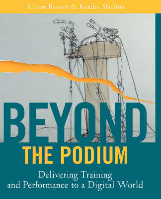 Beyond the Podium by Allison Rossett