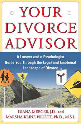 Your Divorce Advisor by Marsha Kline Pruett
