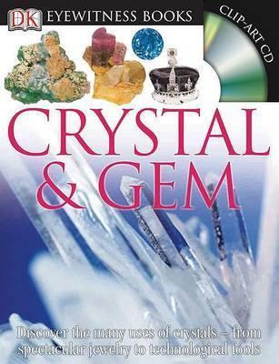 Crystal & Gem by R R Harding