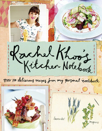 Rachel Khoo's Kitchen Notebook by Rachel Khoo