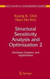 Structural Sensitivity Analysis and Optimization 2 by K.K. Choi