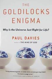 The Goldilocks Enigma by Paul Davies