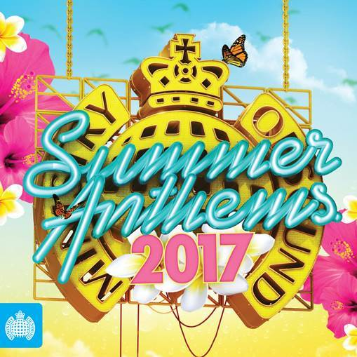 Ministry Of Sound: Summer Anthems 2017 by Ministry Of Sound image