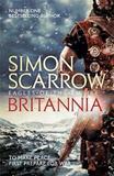 Britannia (Eagles of the Empire 14) by Simon Scarrow