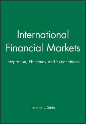 International Financial Markets by Jerome L Stein