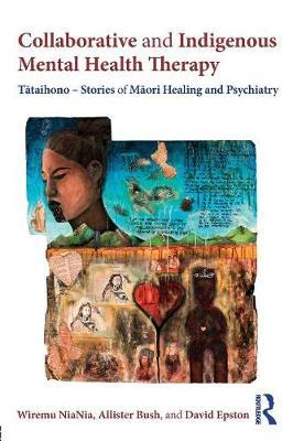 Collaborative and Indigenous Mental Health Therapy by Wiremu NiaNia image