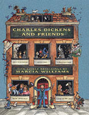Charles Dickens and Friends by Marcia Williams image