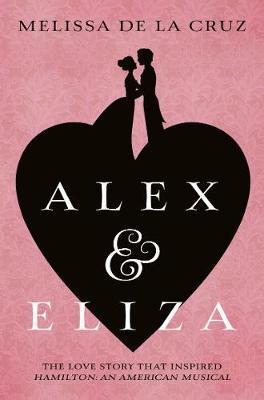 Alex and Eliza by Melissa De La Cruz image