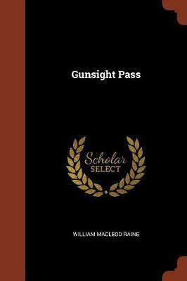 Gunsight Pass by William MacLeod Raine image