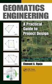Geomatics Engineering by Clement A. Ogaja