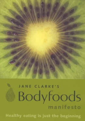 Body Foods Manifesto by Jane Clarke image
