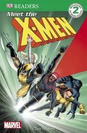 Meet the X-Men: Level 2 by Clare Hibbert