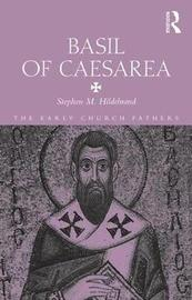 Basil of Caesarea by Stephen Hildebrand