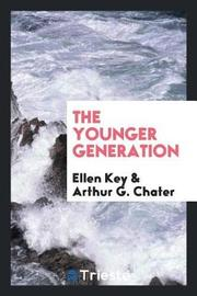 The Younger Generation by Ellen Key image