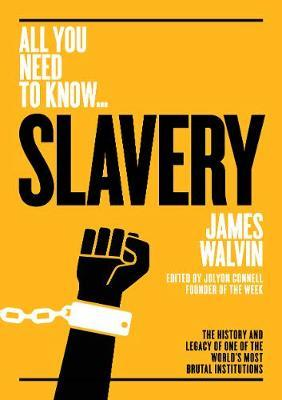 Slavery by James Walvin