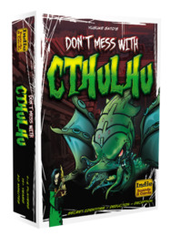 Dont Mess With Cthulhu - Standard Edition