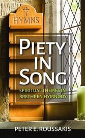Piety in Song by Peter E Roussakis