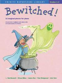 Bewitched! by Ned Bennett