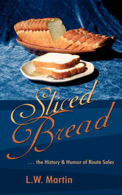 Sliced Bread by L.W. Martin image