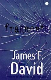Fragments by James F. David image