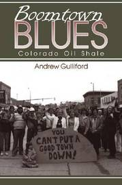 Boomtown Blues by Andrew Gulliford image