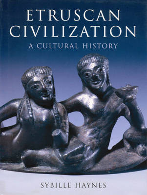 Etruscan Civilization: A Cultural History by Sybille Haynes