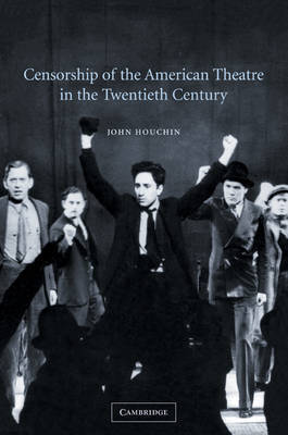 Cambridge Studies in American Theatre and Drama: Series Number 16 by John H. Houchin