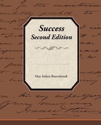 Success - Second Edition by Max Aitken Beaverbrook, Bar