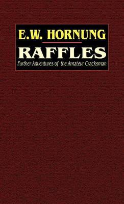 Raffles by E.W. Hornung