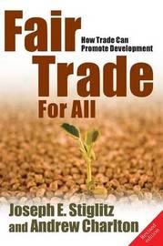 Fair Trade For All by Joseph E Stiglitz image