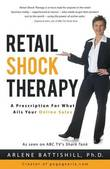 Retail Shock Therapy by Arlene Battishill Ph D