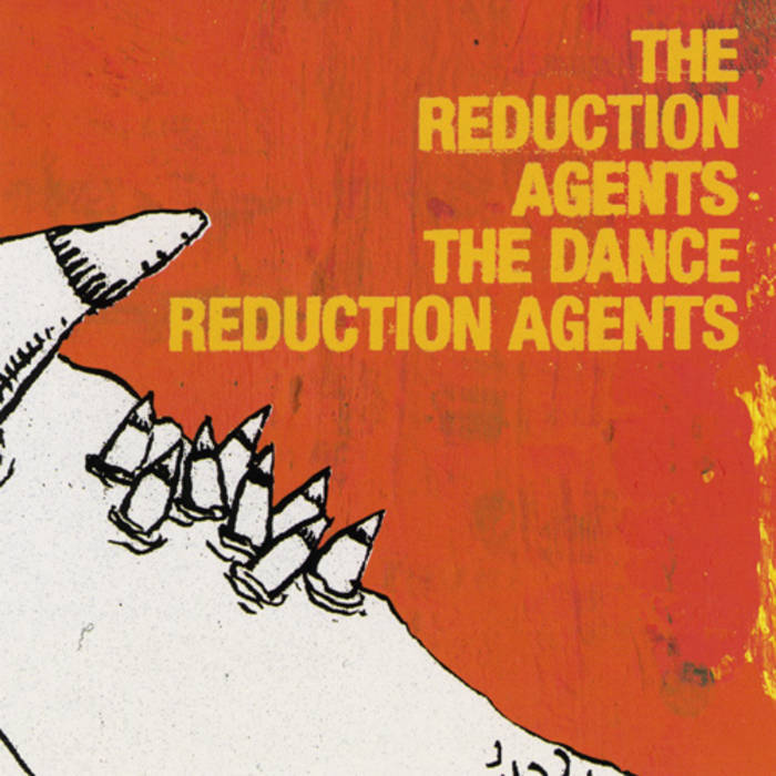 The Dance Reduction Agents by The Reduction Agents image