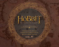 The Hobbit An Unexpected Journey Chronicles (UK Ed.) by Daniel Falconer
