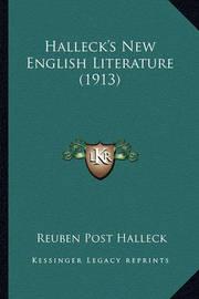 Halleck's New English Literature (1913) by Reuben Post Halleck