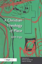 A Christian Theology of Place by John Inge image