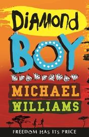Diamond Boy by Michael Williams