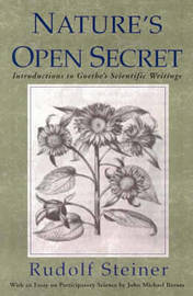 Nature's Open Secret by Rudolf Steiner