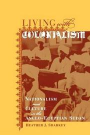 Living with Colonialism by Heather J. Sharkey