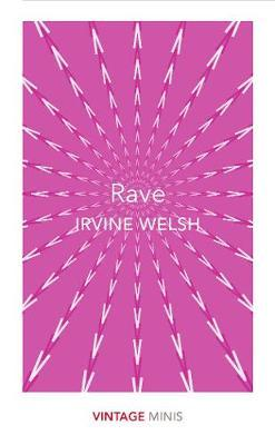Rave by Irvine Welsh image